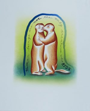 "Eleven-color lithograph on Blue Pescia paper by Judy Chicago. Two prairie dogs embrace in a green gradient background. Text forms a border around the prairie dogs and reads ""Human beings are not the only creatures who kiss."""