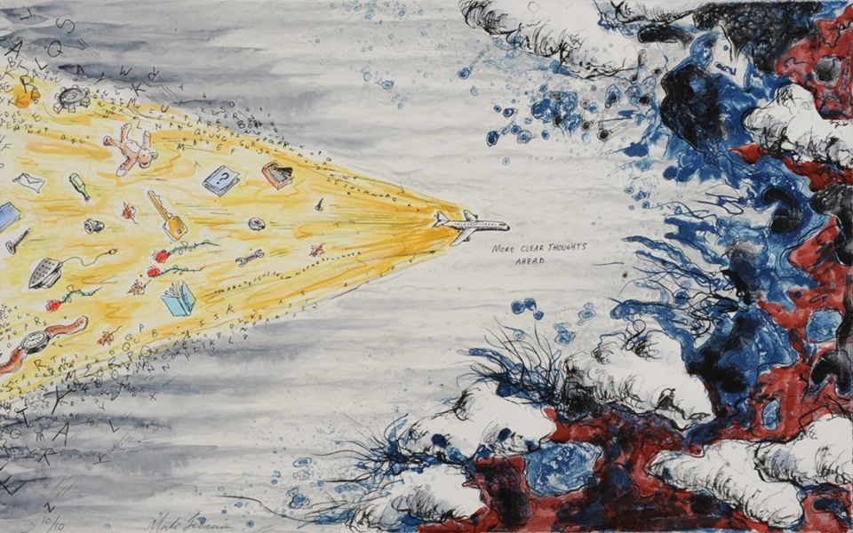 """Four-color lithograph with hand-coloring on soft white Somerset satin paper by Mark Licari. A small airplane with triangular fire trail layered with several objects include roses, an iron, a key, teddy bear, watch, envelope, and books. Plane is directed towards the edge of an ambiguous landscape with tones of red, blue, and gray. Text below the plane reads """"MORE CLEAR THOUGHTS AHEAD."""""""